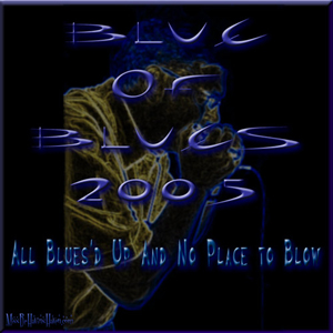 Blue-of-Blues-2005-Final-300